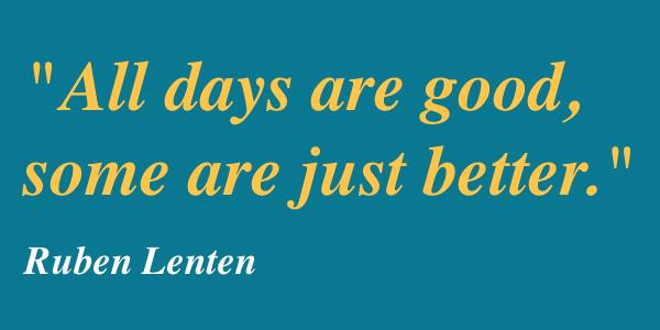 ruben-lenten-all-days-are-good