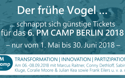 EARLY BIRD TICKETS: 6. PM Camp Berlin 2018 – Transformation | Innovation | Partizipation